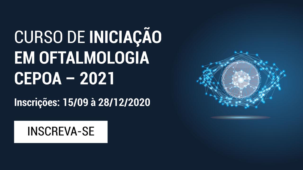 CURSO DE INICIAÇÃO EM OFTALMOLOGIA CEPOA – 2021