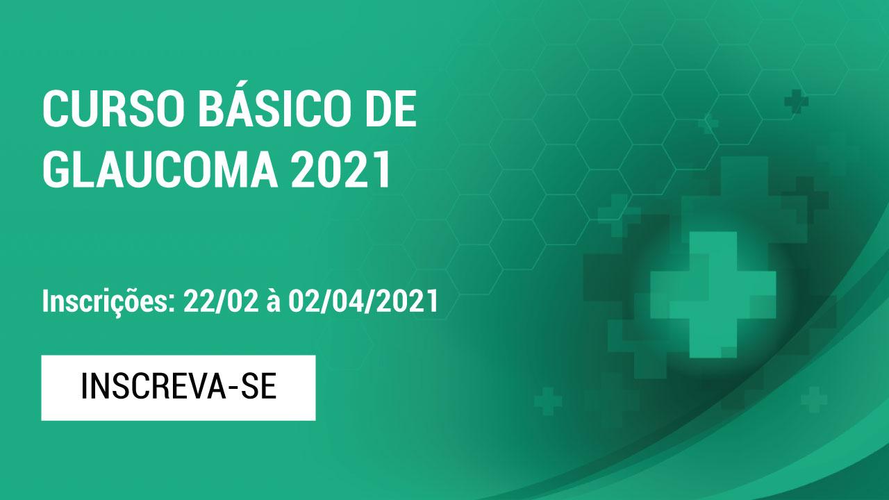 Curso Básico de Glaucoma 2021